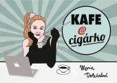Kniha Kafe a cigárko Marie Doležalová