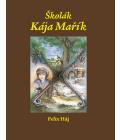 Kniha Kája Mařík Felix Háj