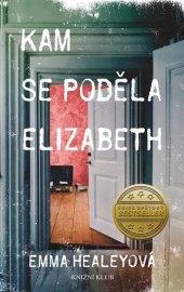 Kniha Kam se poděla Elizabeth Emma Healeyová
