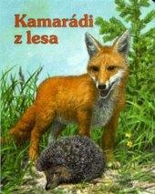 Kniha Kamarádi z lesa