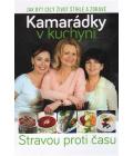 Kniha Kamarádky v kuchyni Čermáková, Krejníková, Nyčová