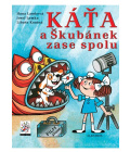 Kniha Káťa a Škubánek zase spolu Hana Lamková a spol.