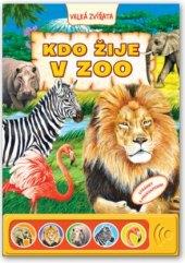 Kniha pro děti Kdo žije v zoo