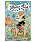 Kniha Kronika města Kocourkova Ondřej Sekora
