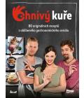 Kniha kuchařka Ohnivý kuře Váš recept na zábavu