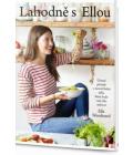 Kuchařka  Lahodně s Ellou - Woodward Ella