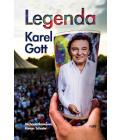 Kniha Legenda Karel Gott Roman Schuster a Michaela Remešová