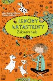 Kniha Lenčiny katastrofy - Zaklínání hadů Alice Pantermüllerová