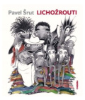 Kniha Lichožrouti Pavel Šrut