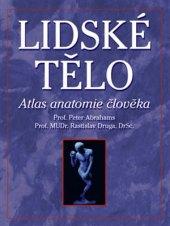 Kniha Lidské tělo atlas anatomie člověka