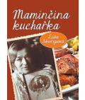 Kniha Maminčina kuchařka Luba Skořepová