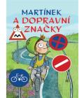 Kniha Martínek a dopravní značky