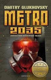Kniha Metro 2035 Dmitry Glukhovsky