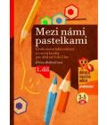 Kniha Mezi námi pastelkami Jiřina Bednářová