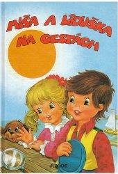 Kniha Míša a Liduška na cestách František Piják