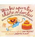 Kniha Mistr sportu skáče z dortu Jan Nejedlý