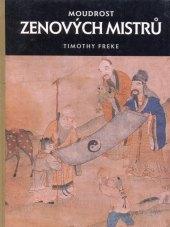 Kniha Moudrost zenových mistrů Timothy Freke