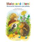 Kniha pro děti Mraveneček neposeda a jiné příběhy Eva Dienerová