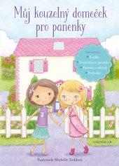 Kniha Můj kouzelný domeček pro panenky