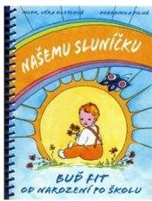 Kniha Našemu sluníčku Věra Kleplová
