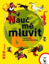 Kniha Nauč mě mluvit Luboš Humpl a Antonín Šplíchal