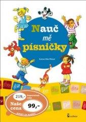 Kniha Nauč mě písničky Edita Plicková