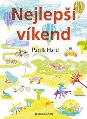 Kniha Nejlepší víkend - Patrik Hartl