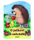 Kniha O ježkovi ze zahrádky Zuzana Pospíšilová