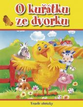 Kniha O kuřátku ze dvorku - Veselé obrázky
