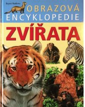 Kniha Obrázková encyklopedie Zvířata - Rupert Matthews