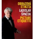 Kniha Obrázková etiketa Ladislav Špaček