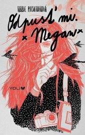 Kniha Odpusť mi. Megan Abbie Rushton
