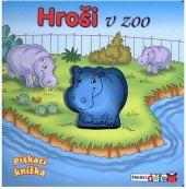 Kniha pískací Hroši v zoo