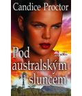 Kniha Pod australským sluncem Candice Proctor