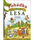 Kniha Pohádka lesa Antonín Šplíchal, Josef Kožíšek