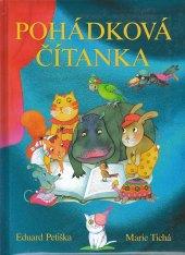 Kniha Pohádková čítanka - Eduard Petiška, Marie Tichá
