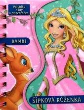 Kniha Pohádky a hry o princeznách Bambi / Šípková Růženka