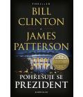 Kniha Pohřešuje se prezident James Patterson, Bill Clinton