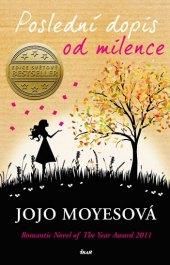 Kniha Poslední dopis od tvé lásky Jojo Moyes