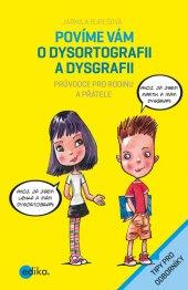 Kniha Povíme vám o dysortografii Jarmila Bureešová