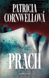 Kniha Prach Patricia Cornwellová