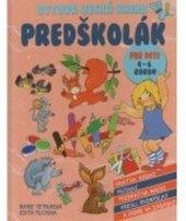 Kniha Předškolák Edita Plicková a Marie Tetourová
