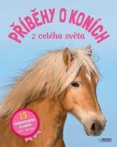 Kniha Příběhy o koních z celého světa