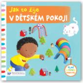 Kniha pro děti Jak to žije v dětském pokoji