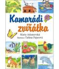 Kniha pro děti Kamarádi zvířátka Marie Adamovská