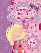 Kniha pro děti Supertajný holčičí deníček