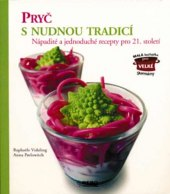 Kuchařka Pryč s nudnou tradicí Pavlowitch, Vidaling