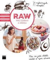 Kniha Raw pro zdraví a krásu - Jitka Adamová