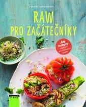 Kniha RAW strava pro začátečníky - Chantal Sandjon