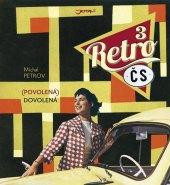 Kniha Retro ČS III. - (Povolená) dovolená Michal Petrov